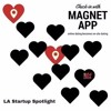 Magnet App, Merging the Best of Online Dating and Real Life Approaching: Alessandro Schiassi