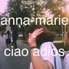 anna-marie-ciao adios (kitchen cover)
