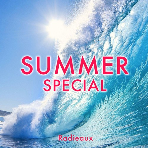 Radieaux - Summer Special 2017 by Lulleaux