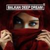 Balkan Deep Dream 2   Arabian Deep House Mix 2017   Vocal Deep Tech-House Chill Out Music
