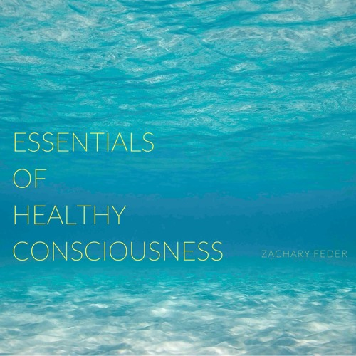Essentials Of Healthy Consciousness - Chapter 1