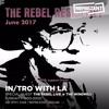 In/Tro with La & The Rebel LIVE (16.07.17)