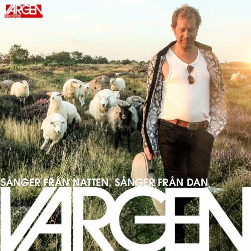 """Vargen - album """"Sånger från natten, sånger från Dan"""""""