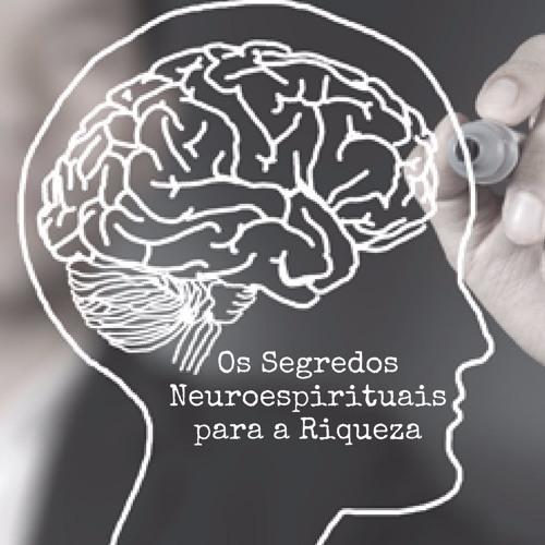 """Livro áudio: Bônus da Palestra """" Os Segredos Neuroespirituais para a Riqueza"""""""