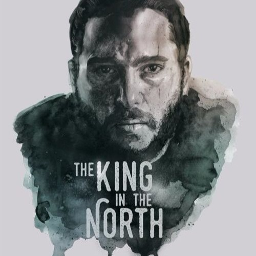 The King In The North Game Of Thrones Tribute Free Download By X Stryker
