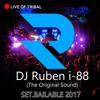 DJ Ruben i-88 (The Original Sound)- SET 2017 TRIBAL BAILABLE