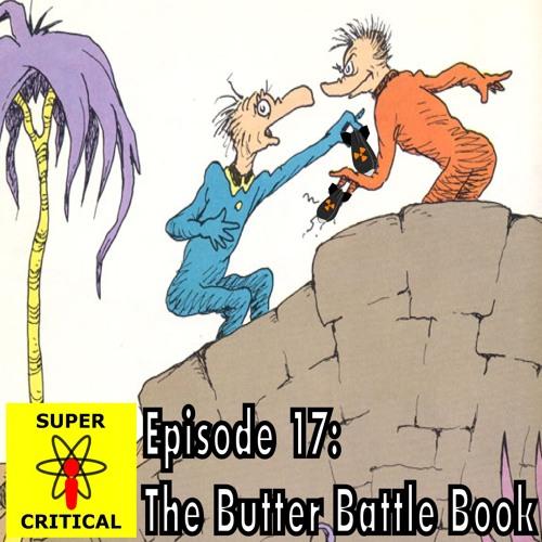 Episode 17: The Butter Battle Book by Dr. Seuss