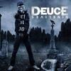 Deuce - Just Pretend