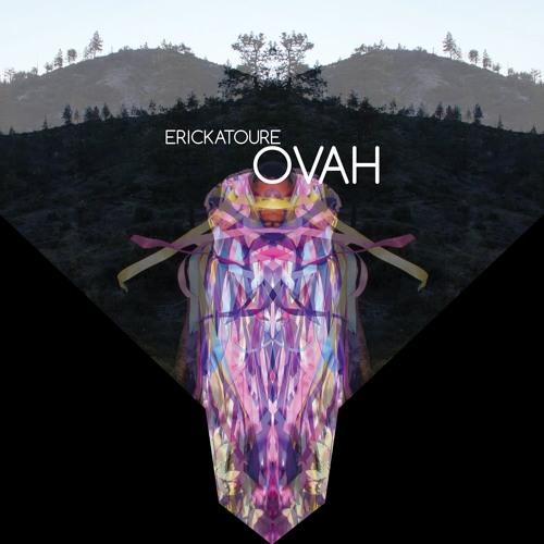 Erickatoure Aviance - OVAH - David Ohana Aviance InstruDub Edit
