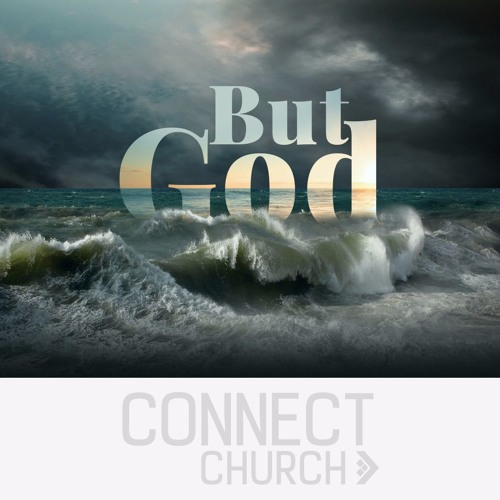 BUT GOD - What Really Matters