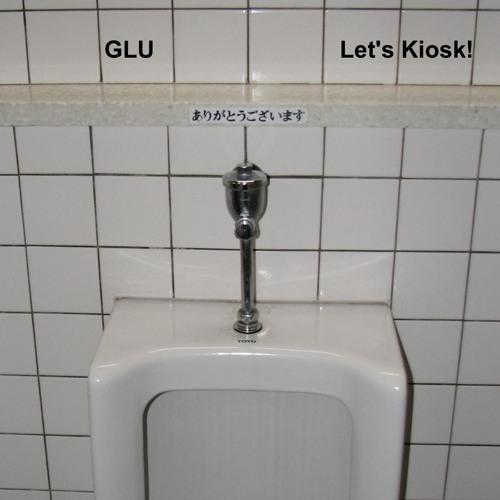 GLU: Let's Kiosk!
