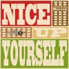 NICE UP YOURSELF by Selecta MARVEL