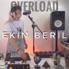 Ekin Beril - Overload ( Sugababes )