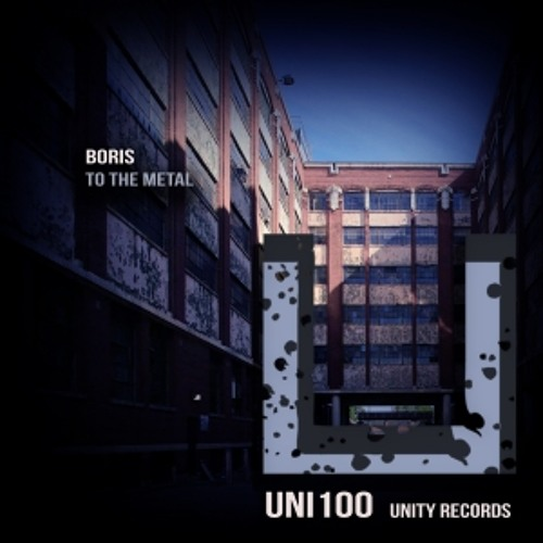 Boris - To The Metal (Original Mix) [Unity Records]