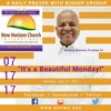 Monday, July 17, 2017 A Daily Prayer With Bishop Crudup