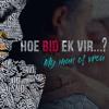 Hoe Bid Ek Vir...? Reeks:  ...My Man Of Vrou - Andries Enslin, 9 Julie 2017 VM