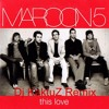 Maroon 5 - This Love (Dj KaktuZ Remix)[For free download click Buy]