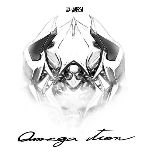 """iLL-Omega - """"Omegatron"""""""