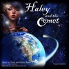 Haley and The Comet Musical Screenplay and Soundtrack