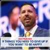 9 Things To Give Up to If You Want to Be Happy