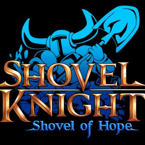 Shovel Knight - Fighting With All Our Might COVER