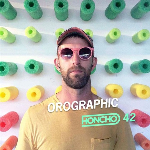 Honcho Podcast Series 42 - Orographic