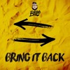 Bailo - Bring It Back