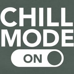 Chill Mode By Smokey Dro