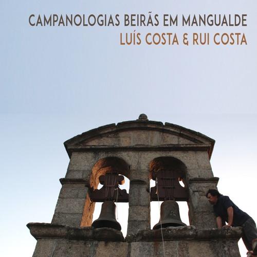 Luis Costa & Rui Costa: Campanologias Beirãs em Mangualde