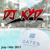DJ Kyd Live @ The Gates Hotel Key West 07/14/17