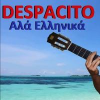 DESPACITO ΣΤΑ ΕΛΛΗΝΙΚA (by Stathis Kios)
