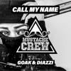 Goak, Diazzi - Call My Name (Original Mix)Mustache Crew 08 - Free DL em