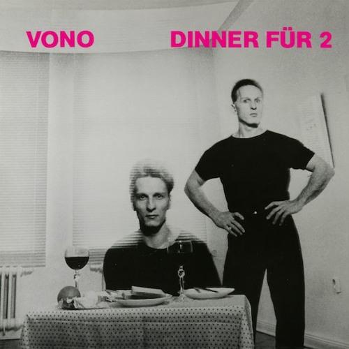 """VONO - """"Dinner für 2"""" (1982). Reissue. Out Nov. 24, 2017"""