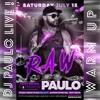 DJ PAULO LIVE ! @ RAW (SCORE)-WARM UP (MIAMI 7.15.2017)