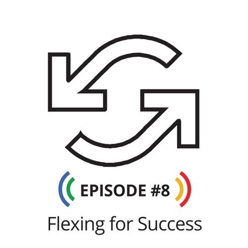 Flexing for Success