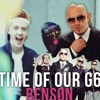 Time Of Our G6 (Bensøn Mashup) (BUY = FREE DOWNLOAD)