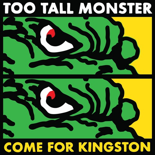 Various Artists - Too Tall Monster Come For Kingston