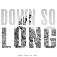 Greg Grease - Down So Long