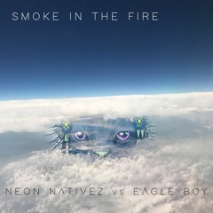 Smoke In The Fire