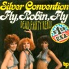 Fly Robin Fly - Silver Convention (DP Remix)