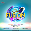 Download Fusion Mix Vol 2 [Afrobeat, Dancehall, Latino, Soca, Top 40] Mp3