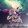 How to Have Grace-- Rev'sRadioShow 2 (feat.