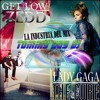 Get Low  -Zedd, Liam Payne - Lady Gaga - The Cure -  2 Remix Tommy Boy Dj La Industria Del Mix