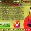Download Vidmate Video Downloader For iPhone