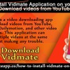 How To Install Vidmate Application On Your iPhone To Download Videos From YouTube