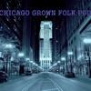 The Chicago Grown Folk Podcast Sampler