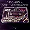 Power Nightclub Weekend 24