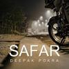 SAFAR - Jab Harry Met Sejal - COVER - Deepak Pokra
