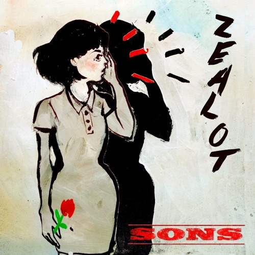SONS - 'Zealot' - Till Deaf Do Us Party Records - 25/8