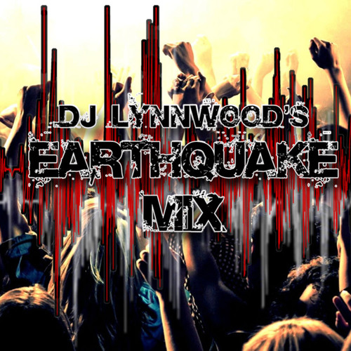Guest Mix Tommy the Sound @ DJ Lynnwood's Earthquake Mix